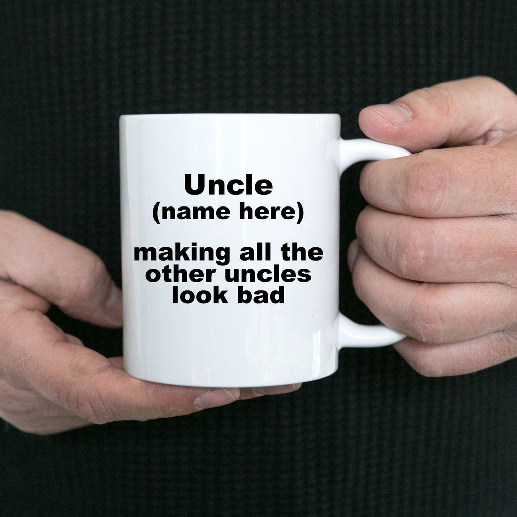 Custom Uncle Mug - Personalize it for your favorite Uncle