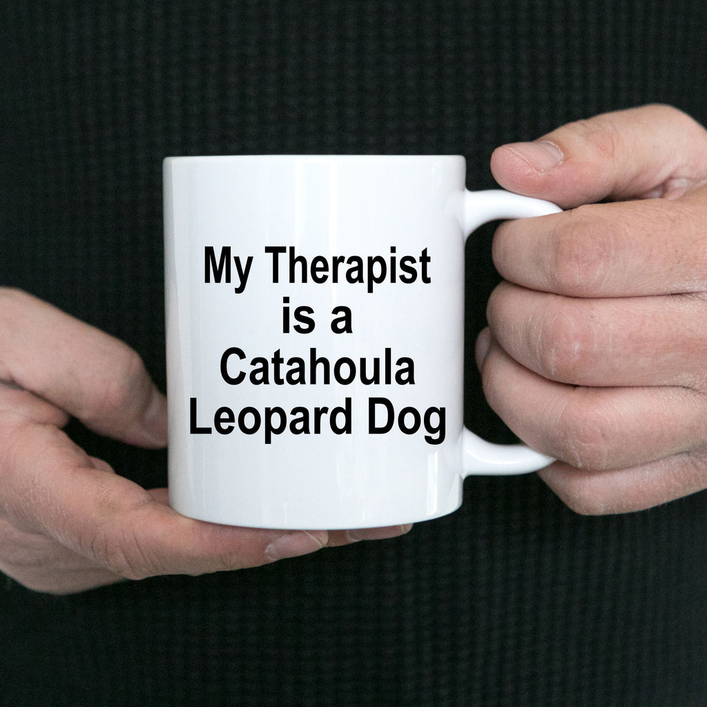 Catahoula Leopard Dog Owner Lover Funny Gift Therapist White Ceramic Coffee Mug