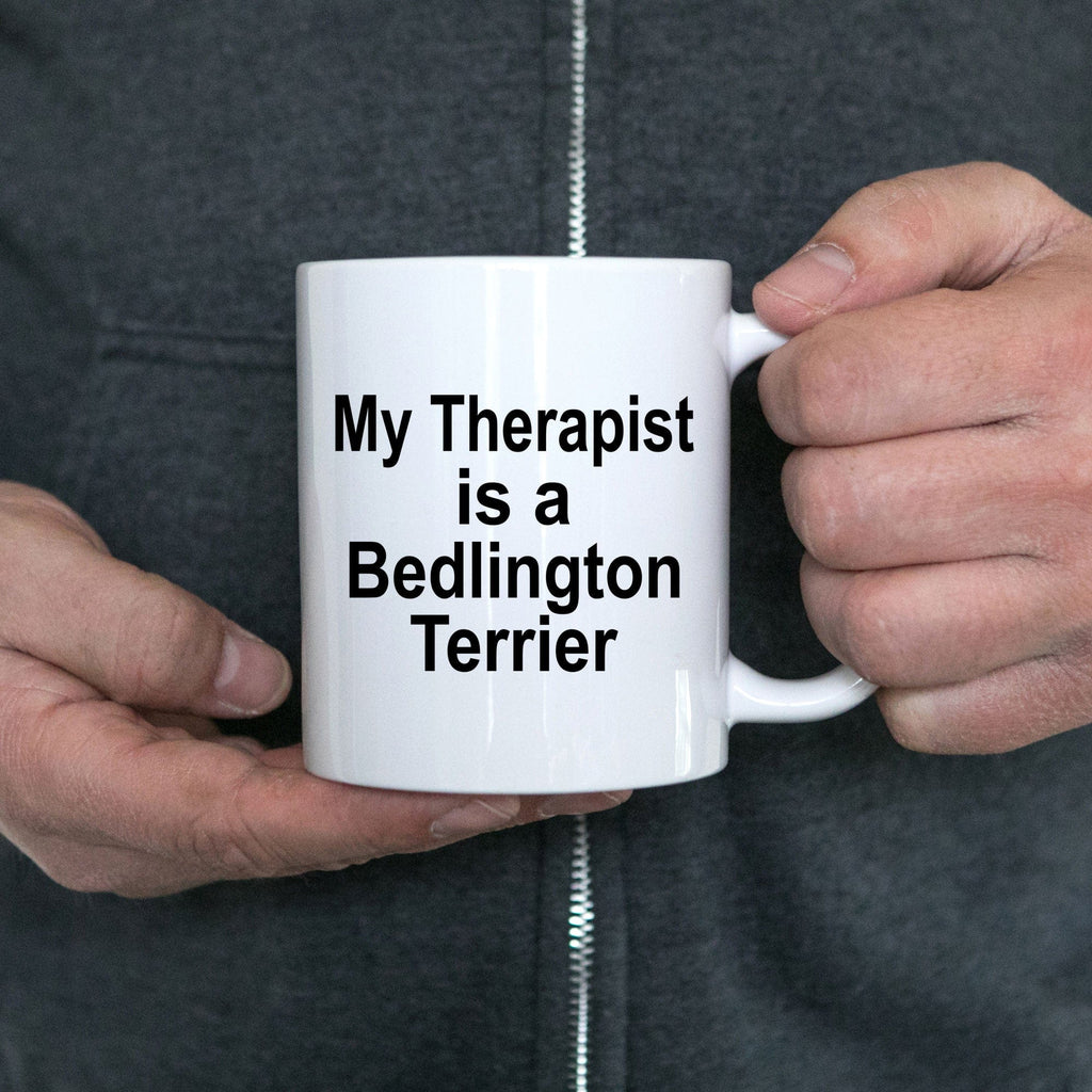 Bedlington Terrier Dog Owner Lover Funny Gift Therapist White Ceramic Coffee Mug