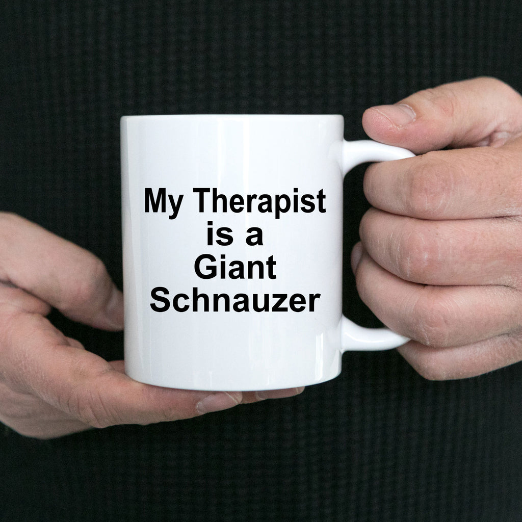 Giant Schnauzer Dog Owner Lover Funny Gift Therapist White Ceramic Coffee Mug