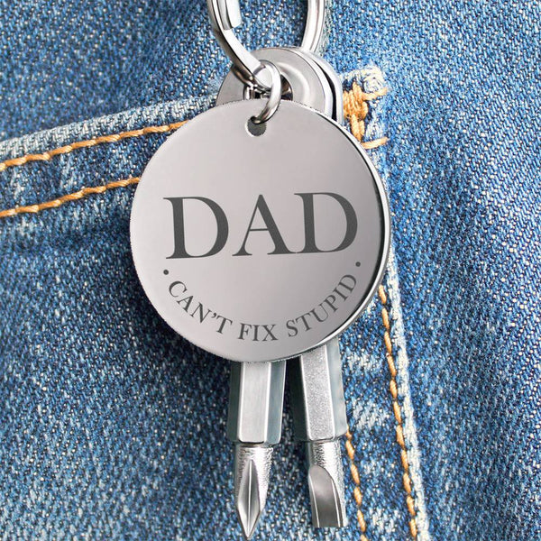 Dad Can't Fix Stupid Funny Engraved Screwdriver Keychain
