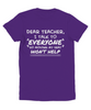 Dear Teacher, I Talk to Everyone  Youth T-shirt