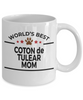 Coton de Tulear Dog Lover Gift World's Best Mom Birthday Mother's Day White Ceramic Coffee Mug