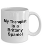 Funny Brittany Spaniel Dog Owner Lover Gift Therapist White Ceramic Coffee Mug