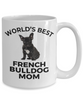 French Bulldog Puppy Dog Mom Coffee Mug