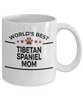 Tibetan Spaniel Dog Lover Gift World's Best Mom Birthday Mother's Day White Ceramic Coffee Mug