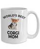 Corgi Dog Mom  Coffee Mug