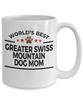 Greater Swiss Mountain Dog Lover Gift World's Best Mom Birthday Mother's Day White Ceramic Coffee Mug