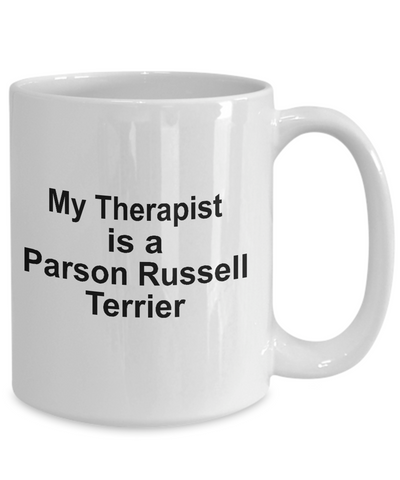 Parson Russell Terrier Dog Owner Lover Funny Gift Therapist White Ceramic Coffee Mug