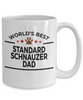 Standard Schnauzer Dog Lover Gift World's Best Dad Birthday Father's Day White Ceramic Coffee Mug