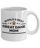Great Dane Dog Lover Coffee Mug Gift World's Best Mom