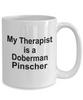 Funny Doberman Pinscher Dog Lover Owner Gift Therapist White Ceramic Coffee Mug