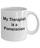 Pomeranian Dog Owner Lover Funny Gift Therapist White Ceramic Coffee Mug