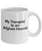 Afghan Hound Dog Owner Lover Funny Gift Therapist White Ceramic Coffee Mug