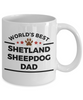 Sheltie Dog Breed Gift World's Best Shetland Sheepdog Dad Birthday Father's Day Ceramic Coffee Mug