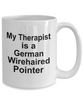 German Wirehaired Pointer Dog Owner Lover Funny Gift Therapist White Ceramic Coffee Mug