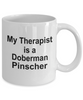 Doberman Pinscher Dog Therapist Coffee Mug