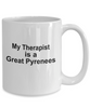 Great Pyrenees Dog Owner Lover Funny Gift Therapist White Ceramic Coffee Mug