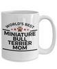 Miniature Bull Terrier Dog Lover Gift World's Best Mom Birthday Mother's Day White Ceramic Coffee Mug