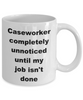 Caseworker funny coffee mug