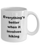 Hiker Coffee Mug - Hiking Enthusiast - Love to Hike