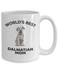 Dalmatian Puppy Dog Mom Coffee Mug