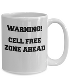 Warning! Cell Free Zone Ahead Camping Mug
