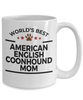 American English Coonhound Dog Lover Gift World's Best Mom Birthday Mother's Day White Ceramic Coffee Mug