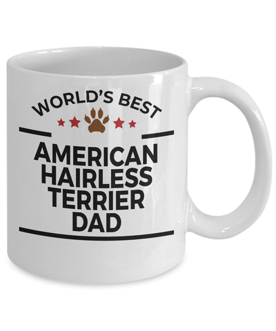 American Hairless Terrier Dog Lover Gift World's Best Dad Birthday Father's Day White Ceramic Coffee Mug