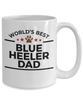 Blue Heeler Dog Lover Gift World's Best Dad Birthday Father's Day White Ceramic Coffee Mug