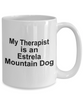 Estrela Mountain Dog Owner Lover Funny Gift Therapist White Ceramic Coffee Mug