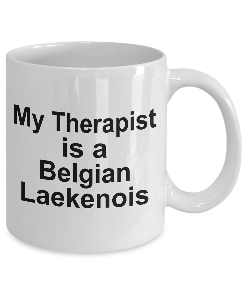 Belgian Laekenois Dog Owner Lover Funny Gift Therapist White Ceramic Coffee Mug