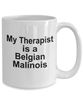 Belgian Malinois Dog Therapist Coffee Mug