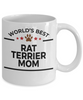 Rat Terrier Dog Lover Gift World's Best Mom Birthday Mother's Day White Ceramic Coffee Mug
