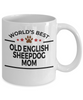 Old English Sheepdog Dog Mom Coffee Mug