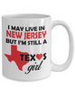 Texas Girl living in New Jersey Coffee Mug