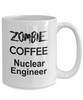 Nuclear Engineer White Ceramic Zombie Coffee Mug