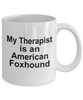 American Foxhound Dog Owner Lover Funny Gift Therapist White Ceramic Coffee Mug