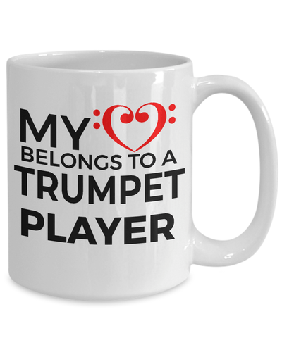 Trumpet Player Mug - My Heart Belongs to A Trumpet Player