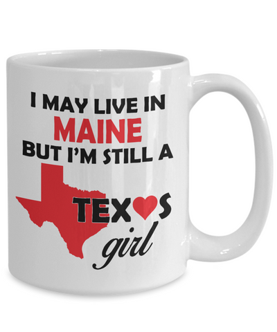 Texas Girl Living in Maine Coffee Mug