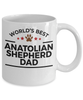 Anatolian Shepherd Dog Lover Gift World's Best Dad Birthday Father's Day White Ceramic Coffee Mug