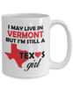 Texas Girl Living in Vermont Coffee Mug