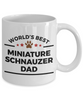 Miniature Schnauzer Ceramic Coffee Mug World's Best Dad Dog Lover Gift