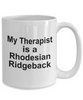 Rhodesian Ridgeback Dog Owner Lover Funny Gift Therapist White Ceramic Coffee Mug
