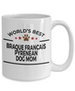Braque Francais Pyrenean Dog Mom Coffee Mug