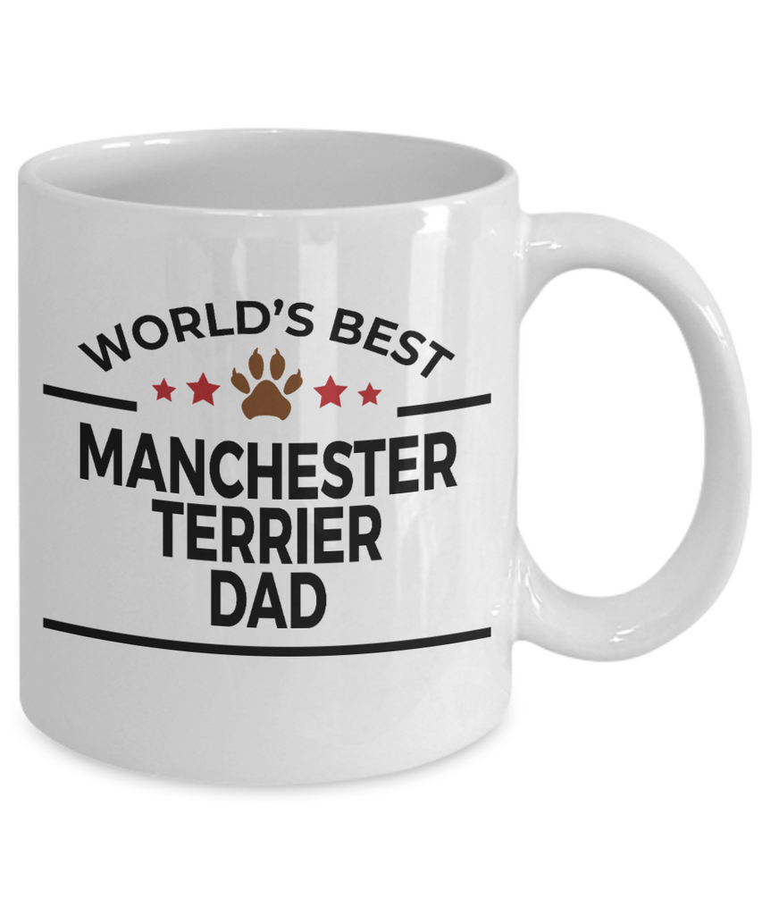 Manchester Terrier Dog Lover Gift World's Best Dad Birthday Father's Day White Ceramic Coffee Mug