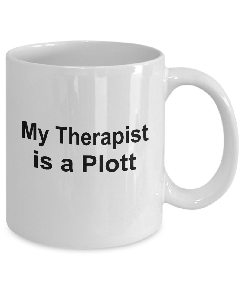 Plott Dog Owner Lover Funny Gift Therapist White Ceramic Coffee Mug