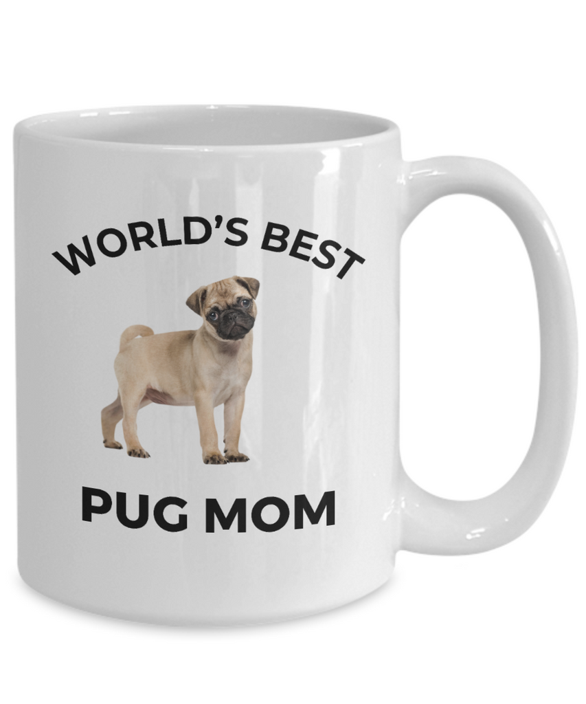 Pug Dog Lover Gift World's Best Mom Birthday Mother's Day White Ceramic Coffee Mug