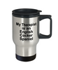 English Cocker Spaniel Dog Therapist Travel Mug