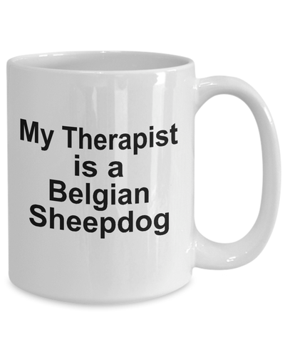 Belgian Sheepdog Dog Therapist Coffee Mug